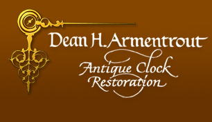 Dean Armentrout Antique Clock Restoration